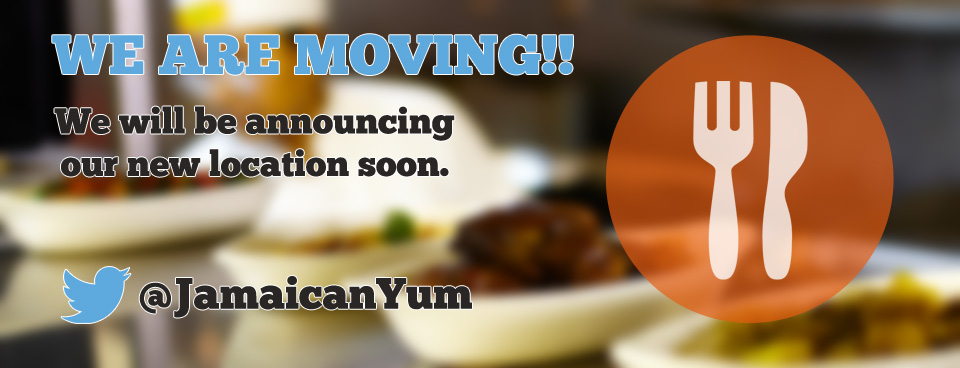 We are moving. Follow us on twitter to stay informed. @JamaicanYum